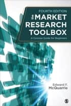 The Market Research Toolbox ebook by Professor Edward F. (Francis) McQuarrie