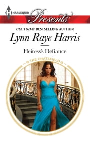 Heiress's Defiance ebook by Lynn Raye Harris