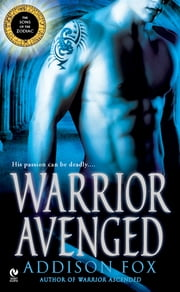 Warrior Avenged - The Sons of the Zodiac ebook by Addison Fox