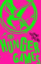 The Hunger Games ebook by Suzanne Collins