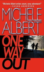 One Way Out ebook by Michele Albert