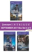 Harlequin Intrigue September 2017 - Box Set 2 of 2 - Fearless Gunfighter\Texas Witness\Frozen Memories ebook by Joanna Wayne, Barb Han, Cassie Miles