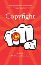 Copyfight ebook by McGuinness, Phillipa