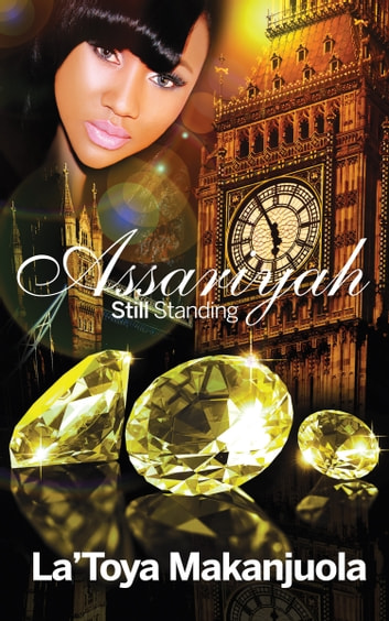 Assariyah - Still Standing ebook by La'Toya Makanjuola