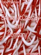Emma McChesney and Company ebook by Edna Ferber