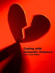 Coping with Domestic Violence ebook by Edwina Corbett
