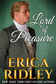 Lord of Pleasure ebook by Erica Ridley