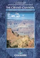 The Grand Canyon ebook by Constance Roos,Bob Gibbons,Siân Pritchard-Jones