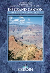 The Grand Canyon - with Bryce and Zion Canyons in America's South West ebook by Constance Roos,Bob Gibbons,Siân Pritchard-Jones