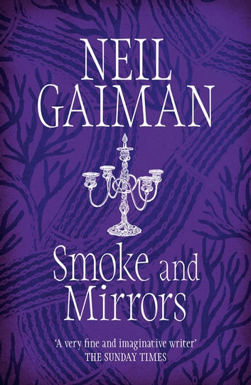 Smoke and Mirrors ebook by Neil Gaiman