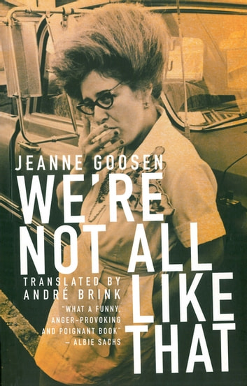 We're Not All Like That ebook by Jeanne Goosen