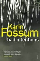 Bad Intentions ebook by