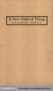 A New Order of Things ebook by Saunt, Claudio