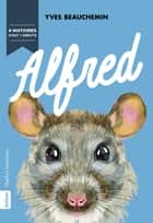 Alfred ebook by Yves Beauchemin
