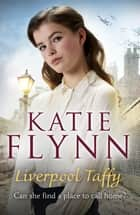 Liverpool Taffy - Family Saga ebook by Katie Flynn