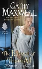 The Fairest of Them All ebook by Cathy Maxwell