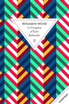 Le Complexe d'Eden Bellwether ebook by Benjamin Wood, Renaud Morin