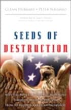 Seeds of Destruction ebook by Peter Navarro,Glenn P. Hubbard