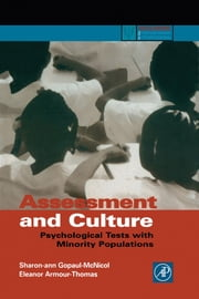 Assessment and Culture: Psychological Tests with Minority Populations ebook by Gopaul McNicol, Sharon-ann