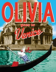 Olivia Goes to Venice - with audio recording ebook by Ian Falconer,Ian Falconer,Ana Gasteyer