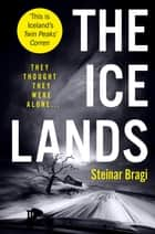 The Ice Lands ebook by