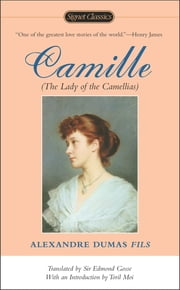Camille ebook by Alexandre Dumas fils,Toril Moi