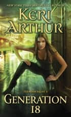 Generation 18 - The Spook Squad 2 ebook by Keri Arthur