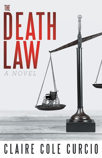 The Death Law ebook by Claire Cole Curcio