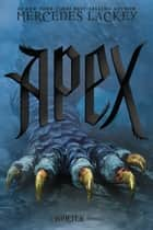 Apex ebook by Mercedes Lackey