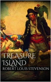 Treasure Island ebook by Robert Louis Stevenson,Robert Louis Stevenson