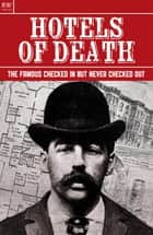 Hotels of Death - The Famous Checked In But Never Checked Out ebook by Gordon Kerr