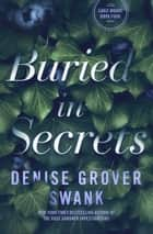 Buried in Secrets - Carly Moore #4 ebook by Denise Grover Swank
