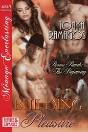 Building Pleasure [EXTENDED APP] ebook by Tonya Ramagos