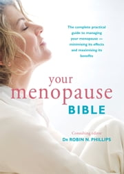Your Menopause Bible ebook by Dr Robin N Phillips