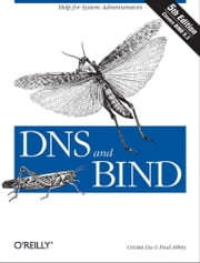 DNS and BIND ebook by Cricket Liu,Paul Albitz