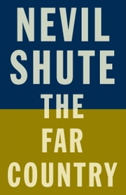 The Far Country ebook by Nevil Shute
