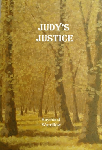 Judy's Justice ebook by Raymond Warrillow
