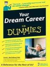 Your Dream Career For Dummies ebook by Carol L. McClelland