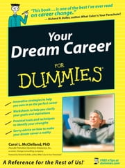 Your Dream Career For Dummies ebook by Richard N. Bolles,Carol L. McClelland
