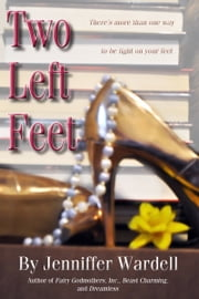 Two Left Feet ebook by Jenniffer Wardell