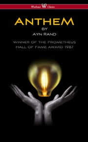 ANTHEM (Wisehouse Classics Edition) ebook by Ayn Rand,Sam Vaseghi