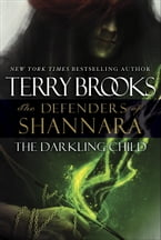 The Darkling Child, The Defenders of Shannara