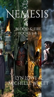 Nemesis - Blood & Fire, #9 ebook by Lyn Lowe,Michelle Wheet