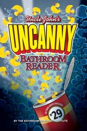 Uncle John's UNCANNY 29th Bathroom Reader ebook by Bathroom Readers' Institute