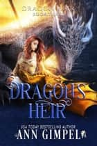 Dragon's Heir ebook by Ann Gimpel