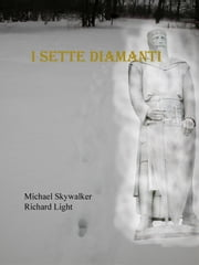 I sette diamanti ebook by Kobo.Web.Store.Products.Fields.ContributorFieldViewModel