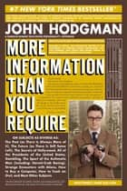 More Information Than You Require ebook by John Hodgman