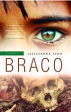 Braco ebook by Lesleyanne Ryan