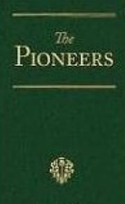 The Pioneers; a Tale of the Western Wilderness ebook by R.M. Ballantyne