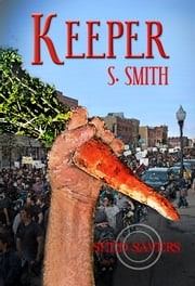 Keeper (Seed Savers) ebook by S. Smith